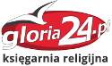 Księgarnia religijna Gloria24.pl - książki, dewocjonalia, filmy, muzyka