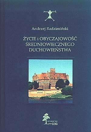 Życie i obyczajowość średniowiecznego - okładka książki
