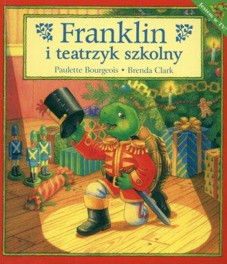 Franklin i teatrzyk szkolny - okładka książki