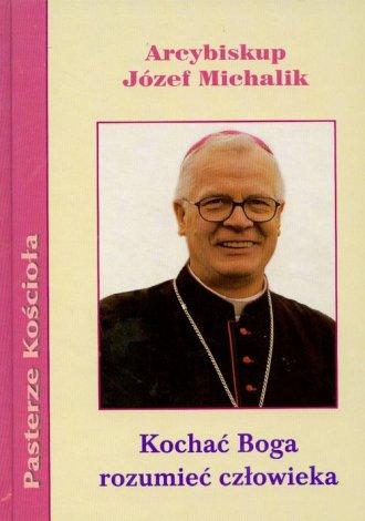 Kochać Boga, rozumieć człowieka - okładka książki