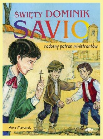 Święty Dominik Savio - okładka książki