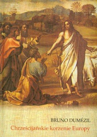 Chrześcijańskie korzenie Europy - okładka książki