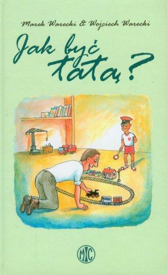 Jak być tatą? - okładka książki