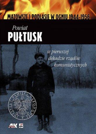 Mazowsze i Podlasie w ogniu 1944-1956. - okładka książki