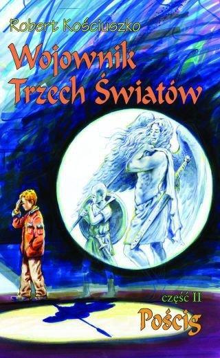 Wojownik Trzech Światów cz. 2. - okładka książki