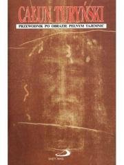 Całun Turyński. Przewodnik po obrazie - okładka książki