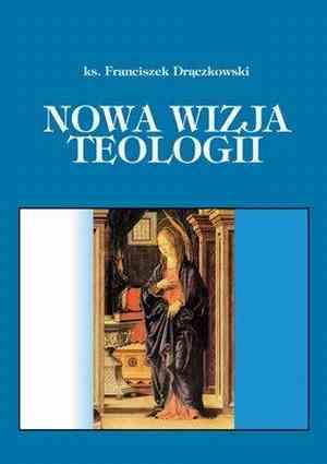 Nowa wizja teologii - okładka książki