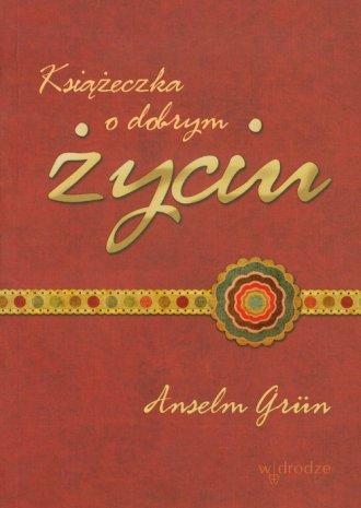 Książeczka o dobrym życiu - okładka książki