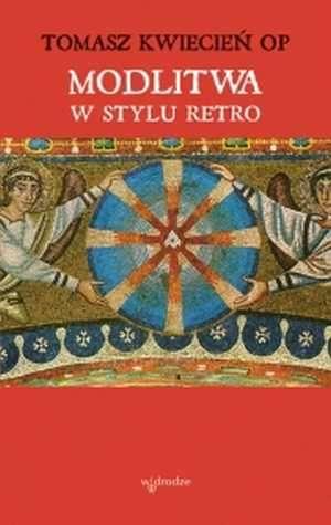Modlitwa w stylu retro - okładka książki