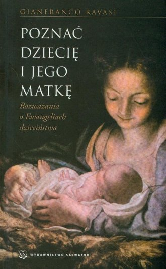 Poznać Dziecię i Jego Matkę - okładka książki