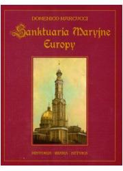 Sanktuaria Maryjne Europy - okładka książki