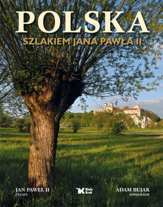 Polska. Szlakiem Jana Pawła II - okładka książki