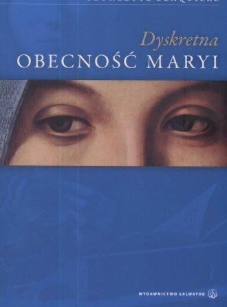 Dyskretna obecność Maryi - okładka książki