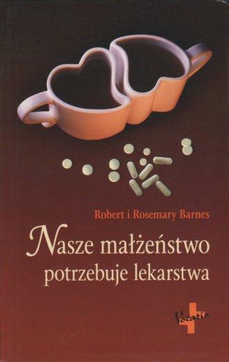 Nasze małżeństwo potrzebuje lekarstwa - okładka książki