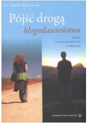 Pójść drogą Błogosławieństwa - okładka książki