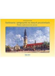 Sanktuaria i pielgrzymki na starych - okładka książki