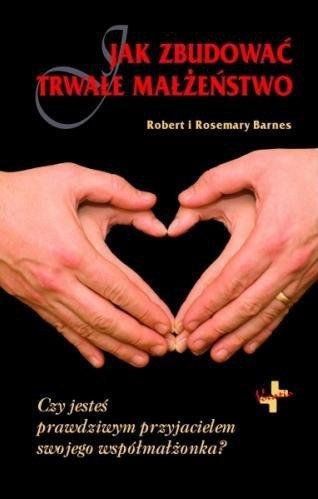 Jak zbudować trwałe małżeństwo. - okładka książki