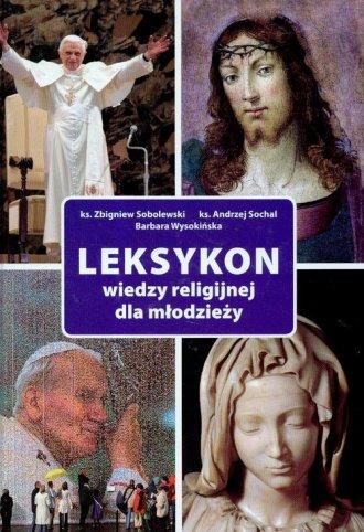 Leksykon wiedzy religijnej dla - okładka książki