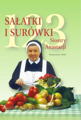 123 sałatki i surówki siostry Anastazji - okładka książki