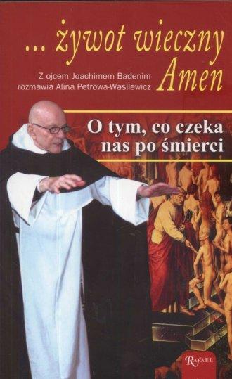 ... żywot wieczny. Amen - okładka książki