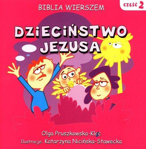 Biblia wierszem cz. 2. Dzieciństwo - okładka książki