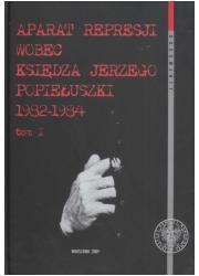 Aparat represji wobec księdza Jerzego - okładka książki