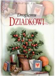 Drogiemu dziadkowi - okładka książki