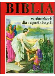Biblia w obrazkach dla najmłodszych - okładka książki