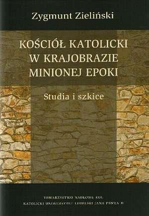 Kościół katolicki w krajobrazie - okładka książki