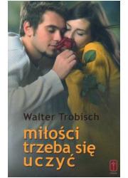 Miłości trzeba się uczyć - okładka książki