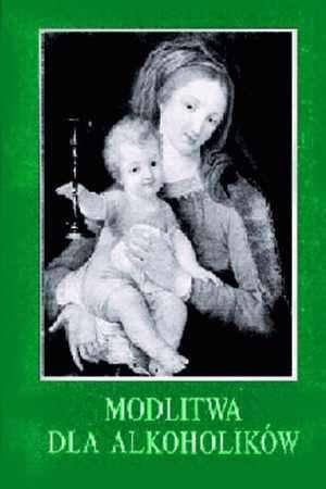 Modlitwa dla alkoholików - okładka książki