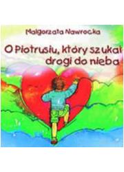 O Piotrusiu, który szukał drogi - okładka książki
