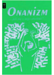 Onanizm - jak się z tego uwolnić? - okładka książki