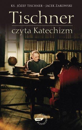 Tischner czyta Katechizm - okładka książki