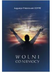 Wolni od niemocy - okładka książki