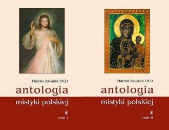 Antologia mistyki polskiej Tom - okładka książki