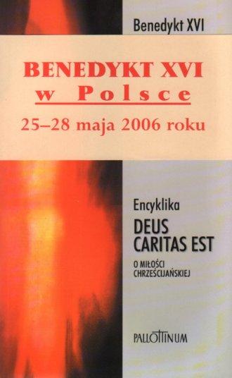 Encyklika Deus caritas est (O miłości - okładka książki