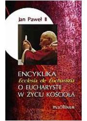 Encyklika o Eucharystii w życiu - okładka książki