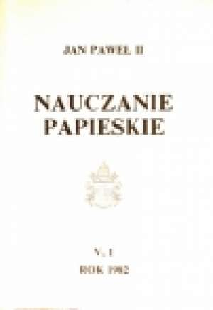 Nauczanie papieskie 1982. Tom V/1 - okładka książki