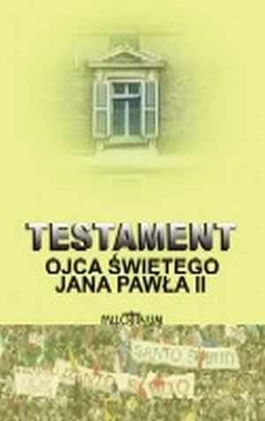 Testament Ojca Świętego Jana Pawła - okładka książki