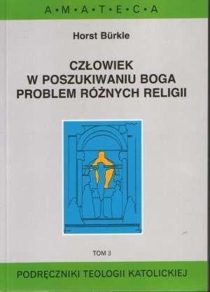 Człowiek w poszukiwaniu Boga. Problem - okładka książki
