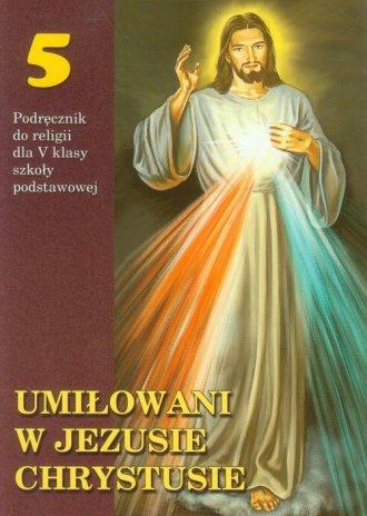 Umiłowani w Jezusie Chrystusie. - okładka podręcznika