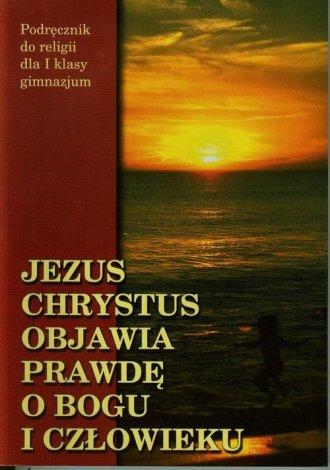 Jezus Chrystus objawia prawdę o - okładka podręcznika