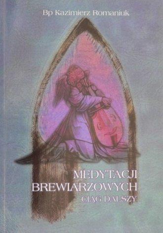 Medytacji brewiarzowych ciąg dalszy. - okładka książki