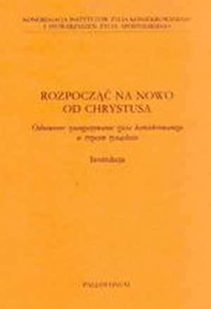 Rozpocząć na nowo od Chrystusa - okładka książki