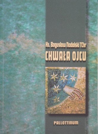 Chwała Ojcu - okładka książki