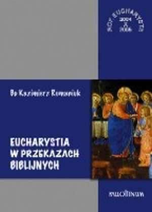 Eucharystia w przekazach biblijnych - okładka książki