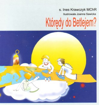 Którędy do Betlejem? - okładka książki