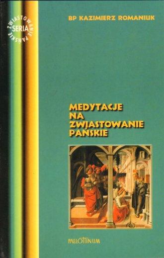 Medytacje na Zwiastowanie Pańskie - okładka książki
