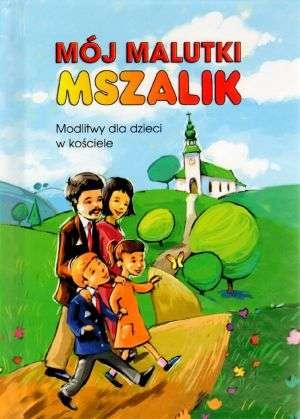 Mój malutki mszalik. Modlitwy dzieci - okładka książki